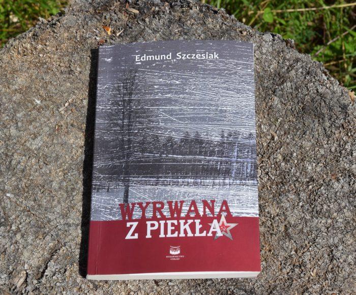 Edmund Szczesiak, Wyrwana z piekła