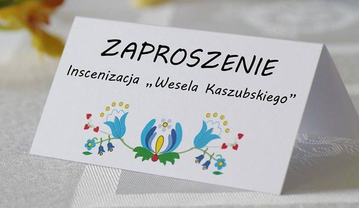 """Inscenizacja """"Wesela Kaszubskiego"""""""