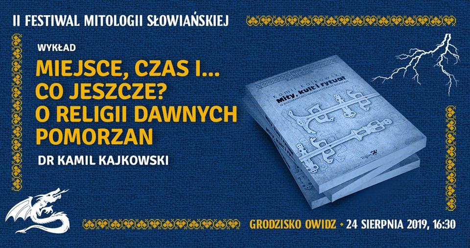 Festiwal Mitologii Słowiańskiej. Muzyka, wiedza, zabawa. Trzeba tam być 14