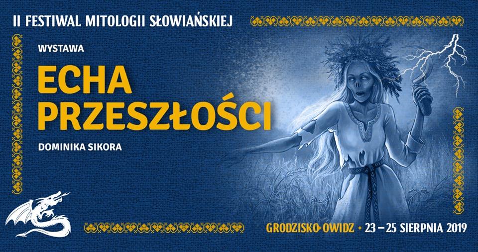 Festiwal Mitologii Słowiańskiej. Muzyka, wiedza, zabawa. Trzeba tam być 1