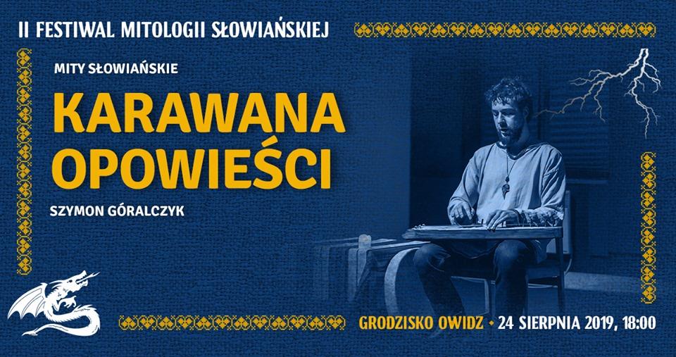 Festiwal Mitologii Słowiańskiej. Muzyka, wiedza, zabawa. Trzeba tam być 5
